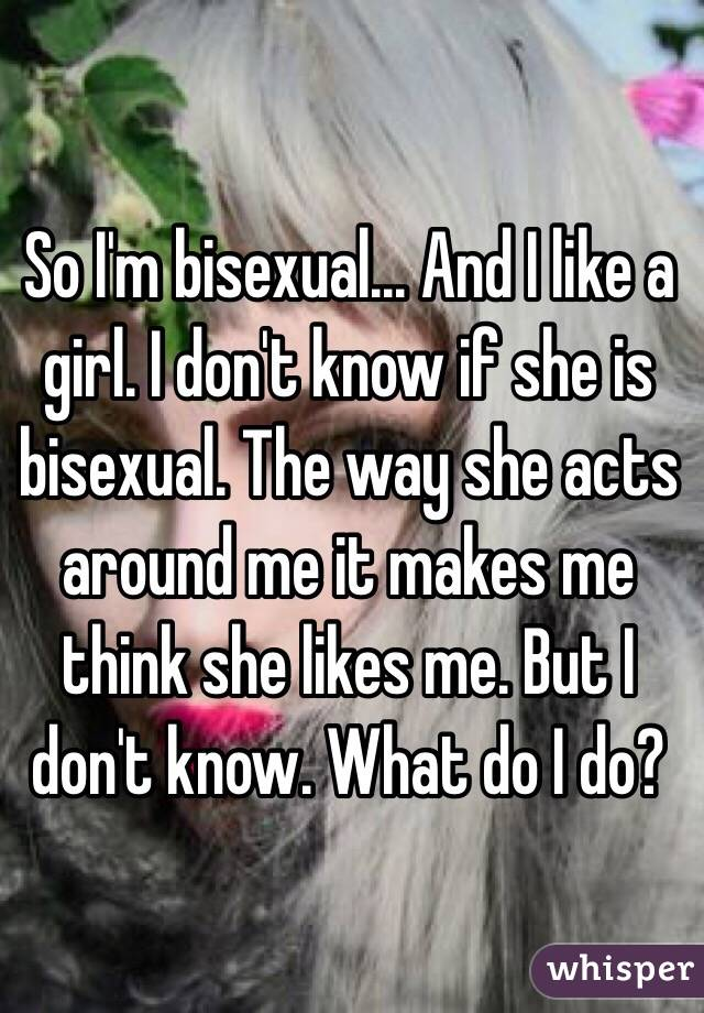 How do i know if she is bisexual